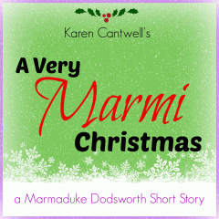 A VERY MARMI CHRISTMAS (A MARMADUKE DODSWORTH SHORT STORY) BY KAREN CANTWELL: BOOK REVIEW