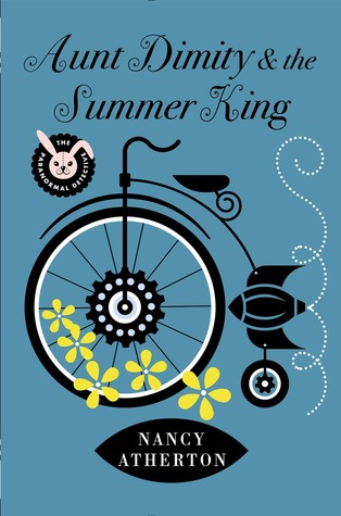 AUNT DIMITY AND THE SUMMER KING (AN AUNT DIMITY MYSTERY, BOOK #20) BY NANCY ATHERTON: BOOK REVIEW