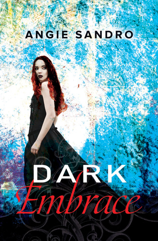 DARK EMBRACE (DARK PARADISE, BOOK #4) BY ANGIE SANDRO: BOOK REVIEW