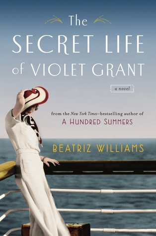THE SECRET LIFE OF VIOLET GRANT BY BEATRIZ WILLIAMS: BOOK REVIEW