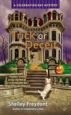 TRICK OR DECEIT (A CELEBRATION BAY MYSTERY, BOOK #4) BY SHELLEY FEYDONT; BOOK REVIEW