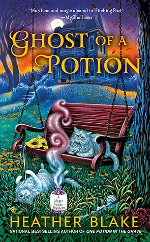 GHOST OF A POTION (A MAGIC POTION MYSTERY, BOOK #3) BY HEATHER BLAKE: BOOK REVIEW
