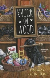 KNOCK ON WOOD (SUPERSTITION MYSTERY, BOOK #2) BY LINDA O. JOHNSTON: BOOK REVIEW