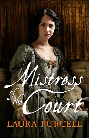 MISTRESS OF THE COURT BY LAURA PURCELL: BLOG TOUR