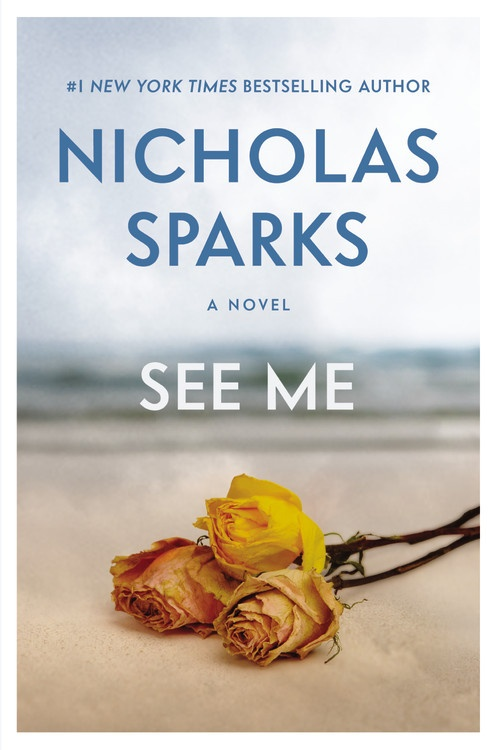SEE ME BY NICHOLAS SPARKS: BOOK GIVEAWAY