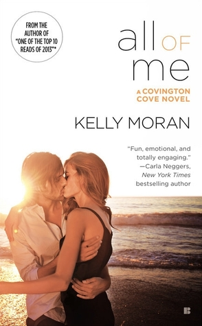 ALL OF ME (COVINGTON COVE #2) BY KELLY MORAN: BOOK REVIEW