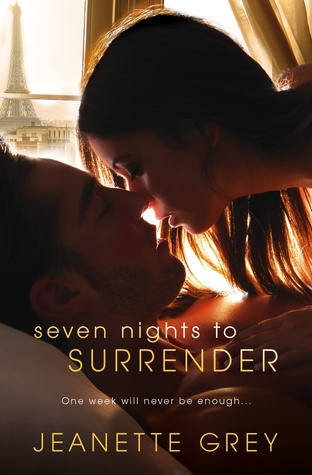 SEVEN NIGHTS TO SURRENDER (ART OF PASSION, BOOK #1) BY JEANETTE GREY: BOOK REVIEW