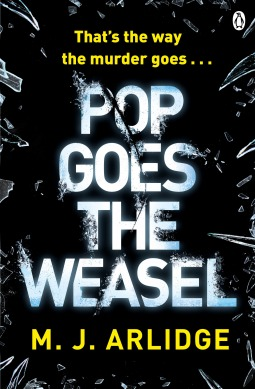 POP GOES THE WEASEL (HELEN GRACE, BOOK #2) BY M. J. ARLIDGE: BOOK REVIEW