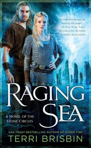 RAGING SEA (STONE CIRCLES, BOOK #2) BY TERRI BRISBIN: BOOK REVIEW