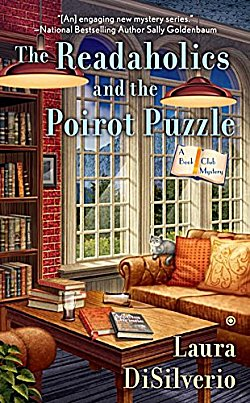 THE READAHOLICS AND THE POIROT PUZZLE (A BOOK CLUB MYSTERY, BOOK #2) BY LAURA DISILVERIO: BOOK REVIEW