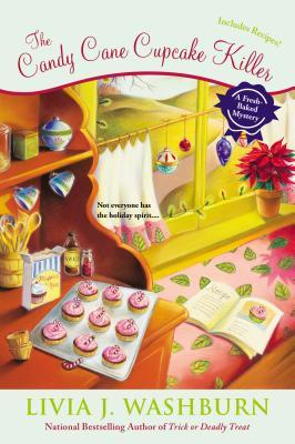 THE CANDY CANE CUPCAKE KILLER (FRESH-BAKED MYSTERY, BOOK #10) BY LIVIA J. WASHBURN: BOOK REVIEW
