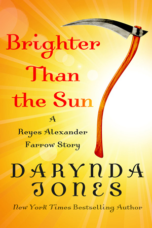 BRIGHTER THAN THE SUN (CHARLEY DAVIDSON, BOOK #8.5) BY DARYNDA JONES: BOOK REVIEW