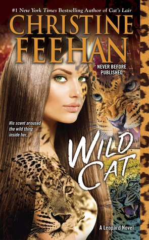 WILD CAT (LEOPARD PEOPLE, BOOK #8) BY CHRISTINE FEEHAN: BOOK REVIEW