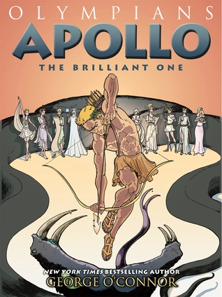 APOLLO: THE BRILLIANT ONE (OLYMPIANS #8) BY GEORGE O'CONNOR: BOOK REVIEW