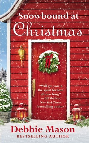 SNOWBOUND AT CHRISTMAS (CHRISTMAS, COLORADO #5) BY DEBBIE MASON : BOOK REVIEW