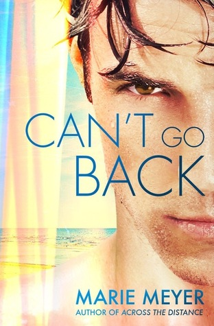 CAN'T GO BACK BY MARIE MEYER: BOOK REVIEW