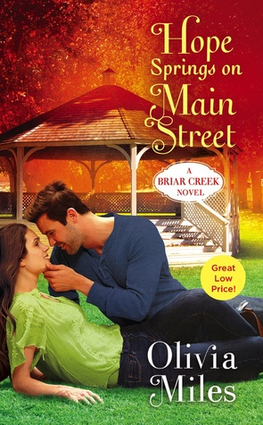 HOPE SPRINGS ON MAIN STREET (BRIAR CREEK, BOOK #3) BY OLIVIA MILES: BOOK REVIEW