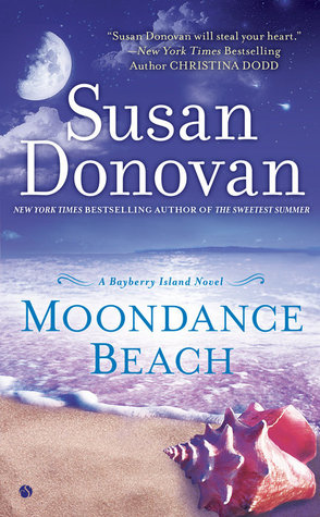 MOONDANCE BEACH (BAYBERRY ISLAND, BOOK #3) BY SUSAN DONOVAN: BOOK REVIEW