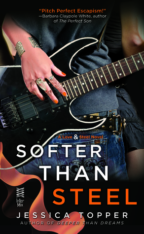 SOFTER THAN STEEL (LOVE AND STEEL #2) BY JESSICA TOPPER: BOOK REVIEW