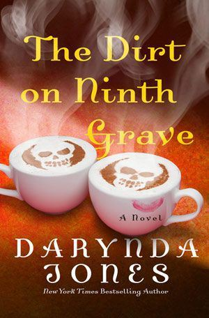 THE DIRT ON NINTH GRAVE (CHARLEY DAVIDSON, BOOK #9) BY DARYNDA JONES: BOOK REVIEW