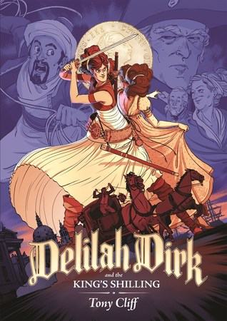 DELILAH DIRK AND THE KING'S SHILLING (DELILAH DIRK, BOOK #2) BY TONY CLIFF: BOOK REVIEW