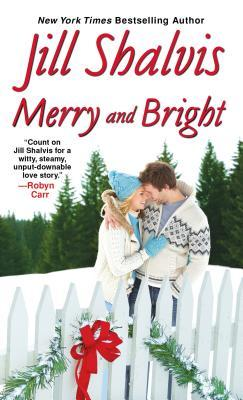 MERRY AND BRIGHT BY JILL SHALVIS: BOOK REVIEW