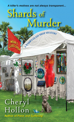 SHARDS OF MURDER (A WEBB'S GLASS SHOP MYSTERY, BOOK #2) BY CHERYL HOLLON: BOOK REVIEW