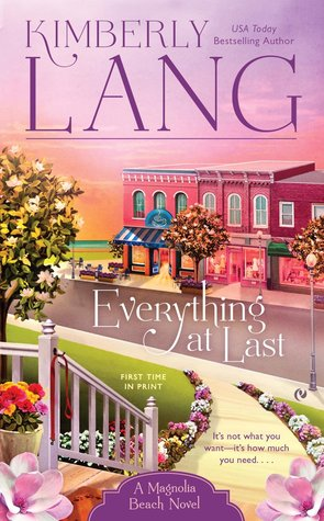 EVERYTHING AT LAST (MAGNOLIA BEACH #2) BY KIMBERLY LANG: BOOK REVIEW