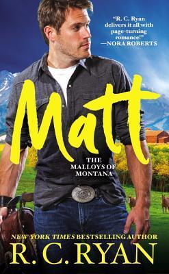 MATT (MALLOYS OF MONTANA, BOOK#1) BY R.C. RYAN: BOOK REVIEW