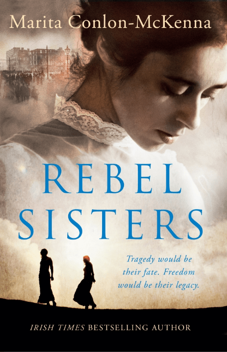 REBEL SISTERS BY MARITA CONLON-MCKENNA: BLOG TOUR