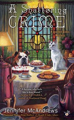 A SHATTERING CRIME (A STAINED GLASS MYSTERY, BOOK #3) BY JENNIFER MCANDREWS: BOOK REVIEW