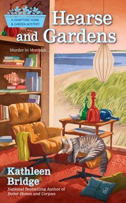 HEARSE AND GARDENS (HAMPTONS HOME & GARDEN MYSTERIES, BOOK #2) BY KATHLEEN BRIDGE: BOOK REVIEW