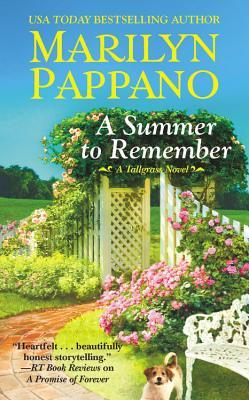 A SUMMER TO REMEMBER (TALLGRASS SERIES, BOOK #6) BY MARILYN PAPPANO: BOOK REVIEW