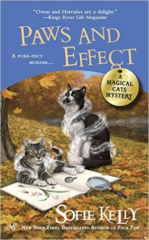 PAWS AND EFFECT (A MAGICAL CATS MYSTERY, BOOK #8) BY SOFIE KELLY: BOOK REVIEW