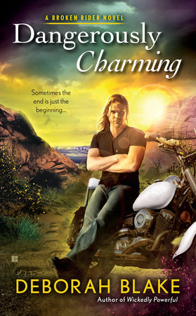 DANGEROUSLY CHARMING (BROKEN RIDERS, BOOK #1) BY DEBORAH BLAKE: BOOK REVIEW