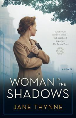 WOMAN IN THE SHADOWS (CLARA VINE, BOOK #2) BY JANE THYNNE: BOOK REVIEW