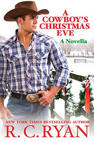 A COWBOY'S CHRISTMAS EVE (MALLOYS OF MONTANA #2.5) BY R.C. RYAN: BOOK REVIEW