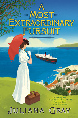 A MOST EXTRAORDINARY PURSUIT BY JULIANA GRAY: BOOK REVIEW