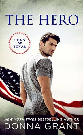 THE HERO (SONS OF TEXAS, BOOK #2) BY DONNA GRANT: BOOK REVIEW