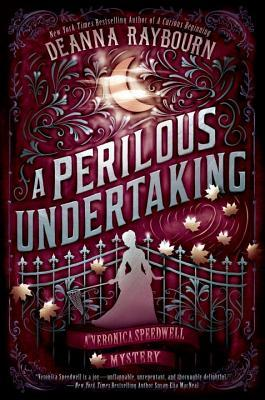 A PERILOUS UNDERTAKING (VERONICA SPEEDWELL #2) BY DEANNA RAYBOURN: BOOK REVIEW