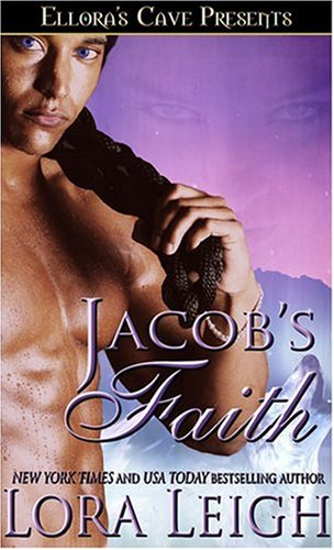 JACOB'S FAITH (BREEDS, BOOK #11) BY LORA LEIGH: BOOK REVIEW
