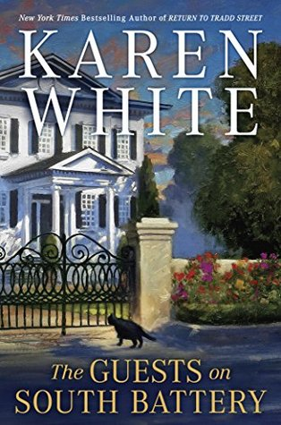 THE GUESTS ON SOUTH BATTERY (TRADD STREET #5) BY KAREN WHITE: BOOK REVIEW