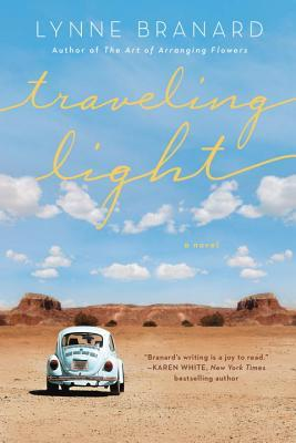 TRAVELING LIGHT BY LYNNE BRANARD: BOOK REVIEW