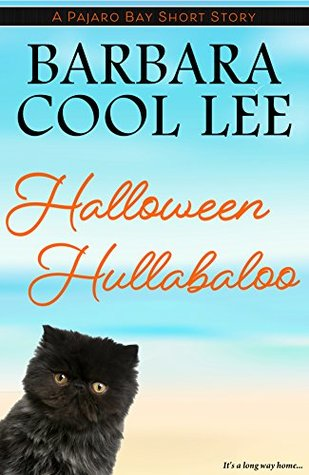 HALLOWEEN HULLABALOO (PAJARO BAY, BOOK #4.6) BY BARBARA COOL LEE: BOOK REVIEW