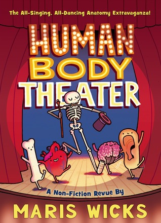 THE HUMAN BODY THEATER BY MARIS WICKS: BOOK REVIEW