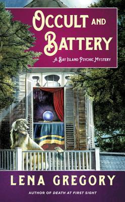 OCCULT AND BATTERY (BAY ISLAND PSYCHIC MYSTERY, BOOK #2) BY LENA GREGORY: BOOK REVIEW
