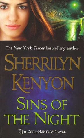 SINS OF THE NIGHT (DARK-HUNTER, BOOK #7) BY SHERRILYN KENYON: BOOK REVIEW