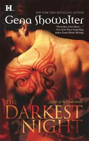 THE DARKEST NIGHT (LORDS OF THE UNDERWORLD, BOOK #1) BY GENA SHOWALTER: BOOK REVIEW