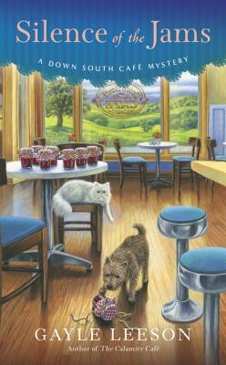 SILENCE OF THE JAMS (DOWN SOUTH CAFE MYSTERY, BOOK #2) BY GAYLE LEESON: BOOK REVIEW