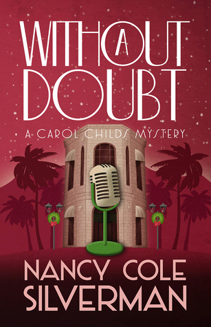 WITHOUT A DOUBT (A CAROL CHILDS MYSTERY #3) BY NANCY COLE SILVERMAN: BOOK REVIEW
